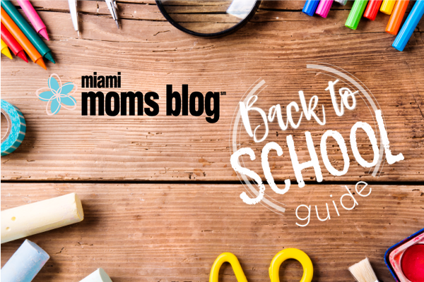 Back To School Guide Miami Moms Blog