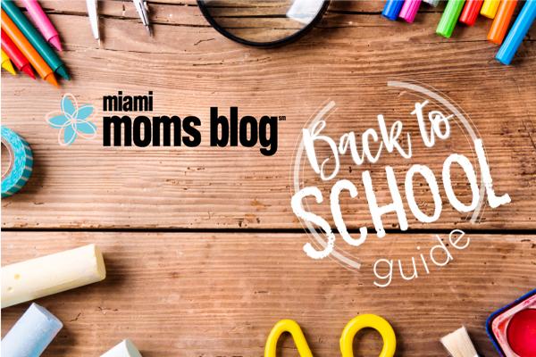 Back To School Guide Miami Moms Blog