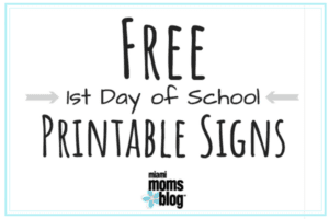 Free First Day of School Printable Signs Miami Moms Blog