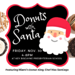 Donuts with Santa November 30th on Key Biscayne: SOLD OUT