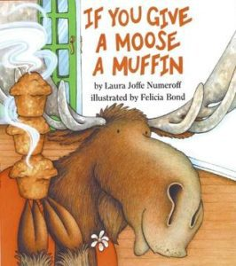 Top 10 Books: If You Give A Moose A Muffin Books Are Fun! My Top 10 Books to Share With the Kids in Your Life Miami Moms Blog