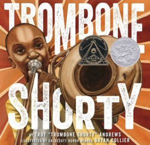 Top 10 Books: Trombone Shorty Books Are Fun! My Top 10 Books to Share With the Kids in Your Life Miami Moms Blog