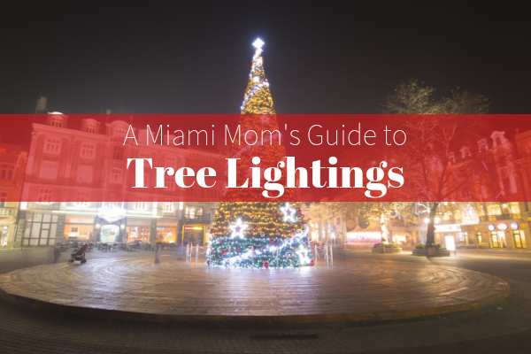 Guide to Tree Lightings in Miami