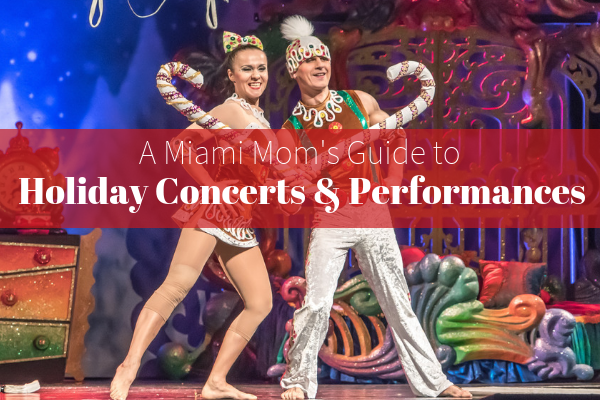 Guide to Holiday Concerts and Performances Miami Moms Blog