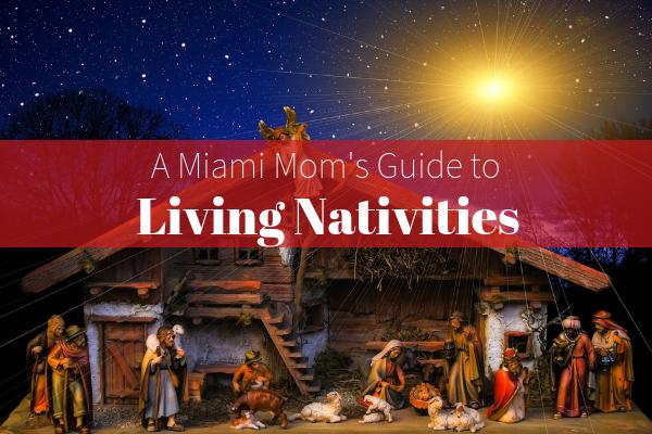 Live Nativities Miami Moms Blog Guide