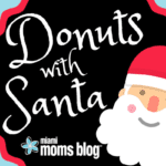 Donuts with Santa : Get Your Tickets NOW Before They Sell Out!