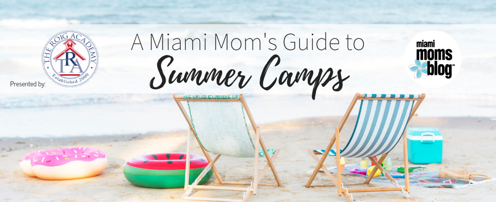 miami moms blog summer camps guide