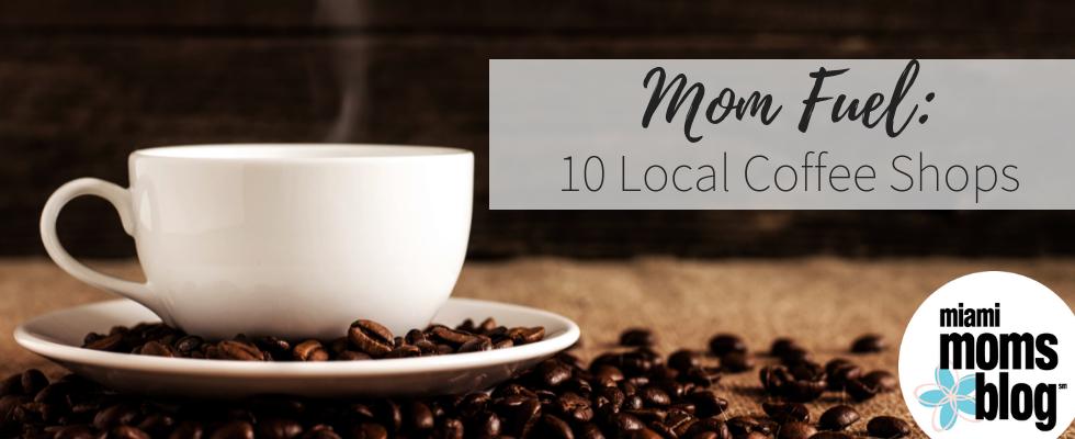 miami coffee shops miami moms blog