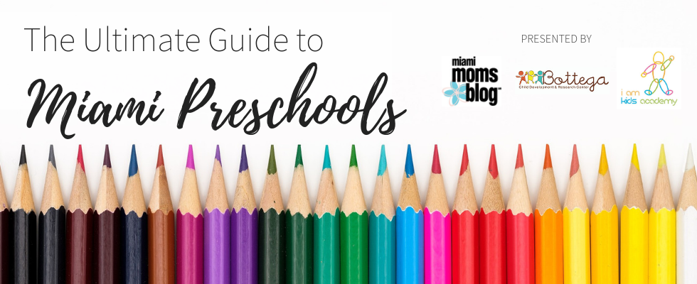 ultimate guide to miami preschools miami moms blog