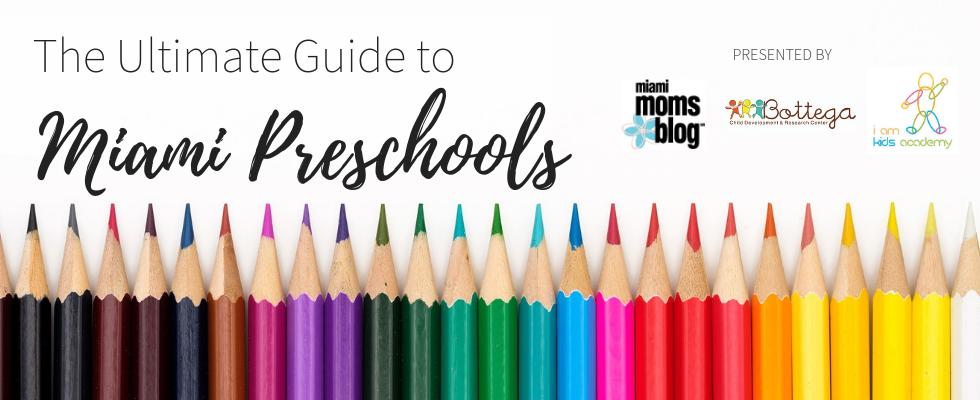 ultimate guide to miami preschools miami moms blog