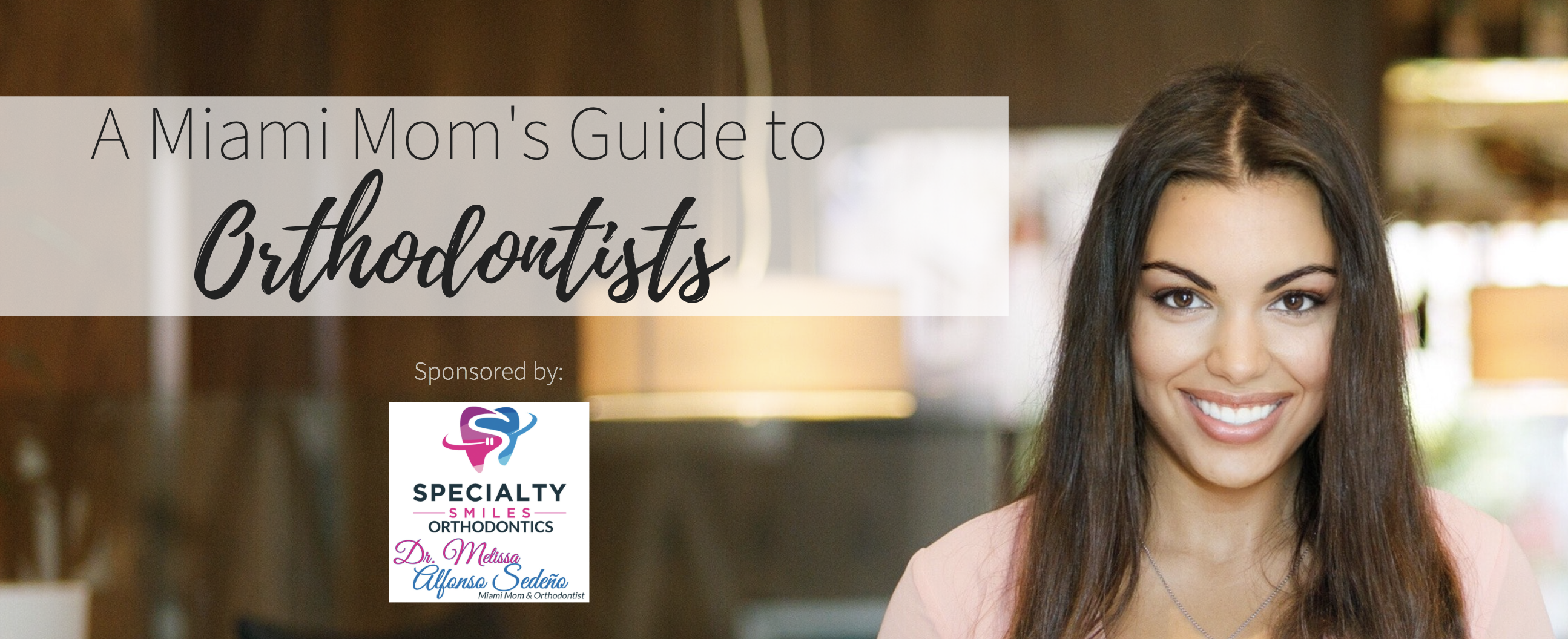 miami moms blog orthodontists guide specialty smiles