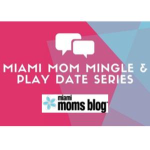 miami moms blog play dates
