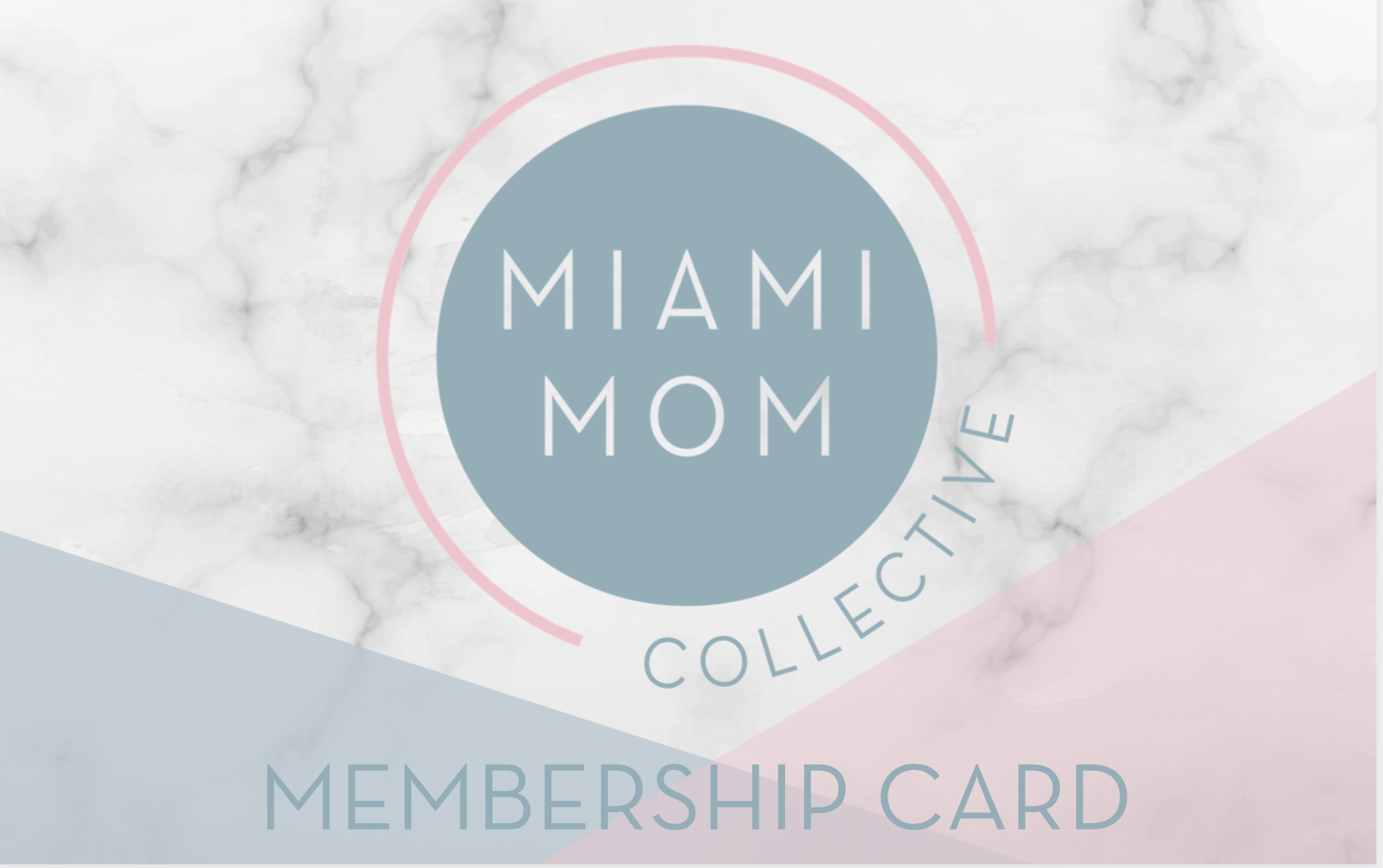 Miami Mom Collective Membership Card