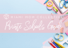 Miami Mom Collective Private Schools Guide