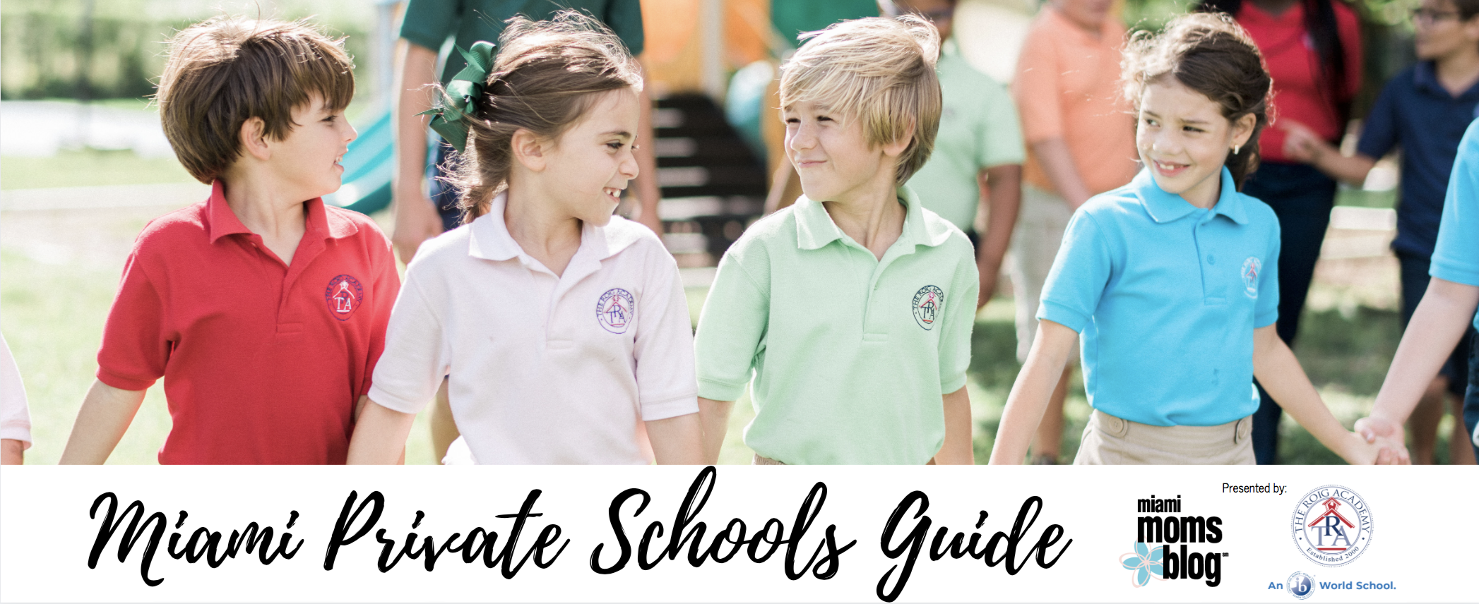 The Official 2020-2021 Guide to Miami's Finest Private Schools