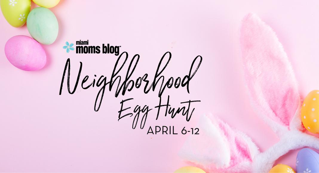 miami moms blog neighborhood Easter egg hunt