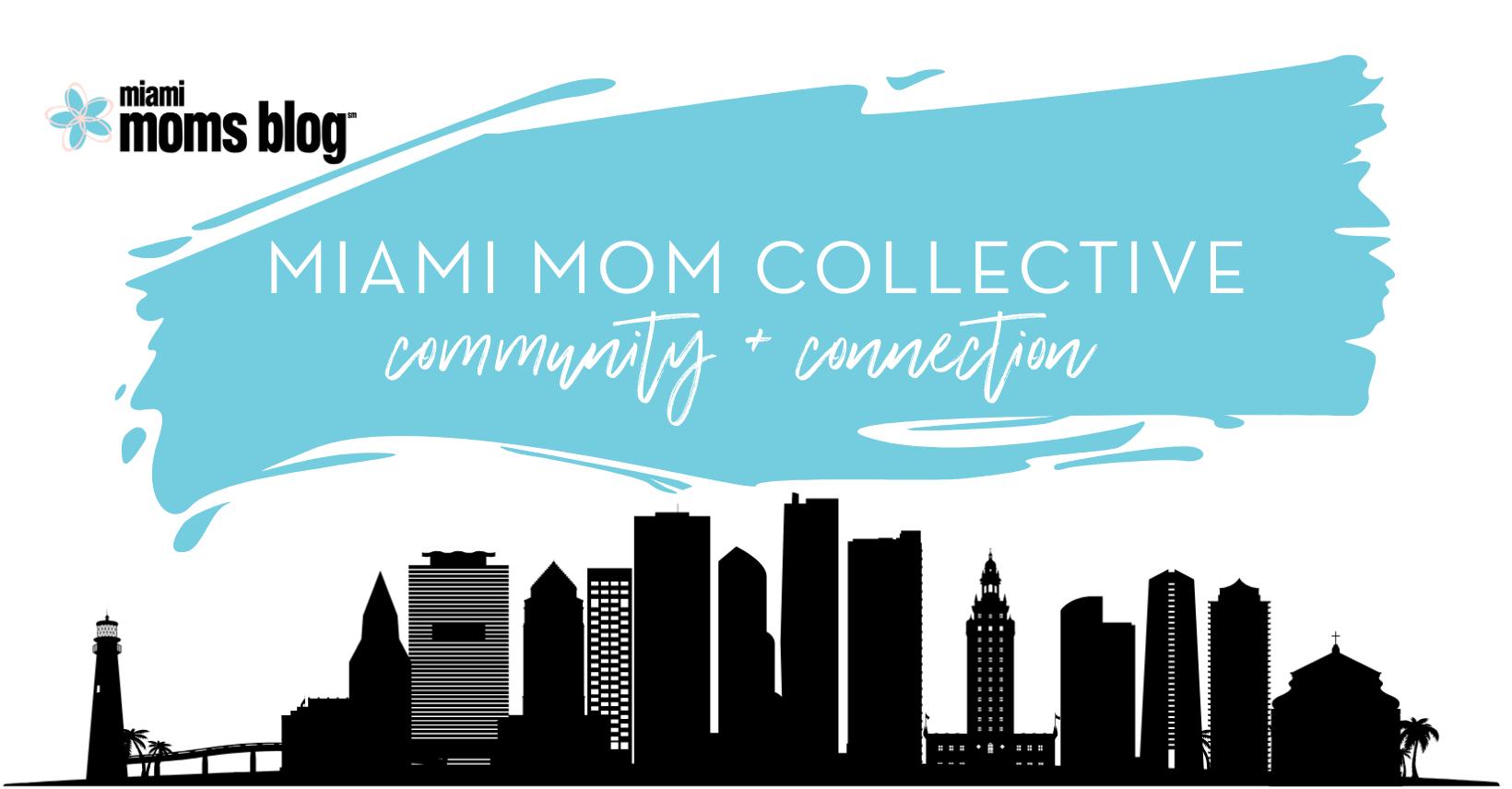 miami mom collective facebook group miami moms blog