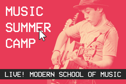 Live! Modern School of Music 2020 Summer Camps Guide