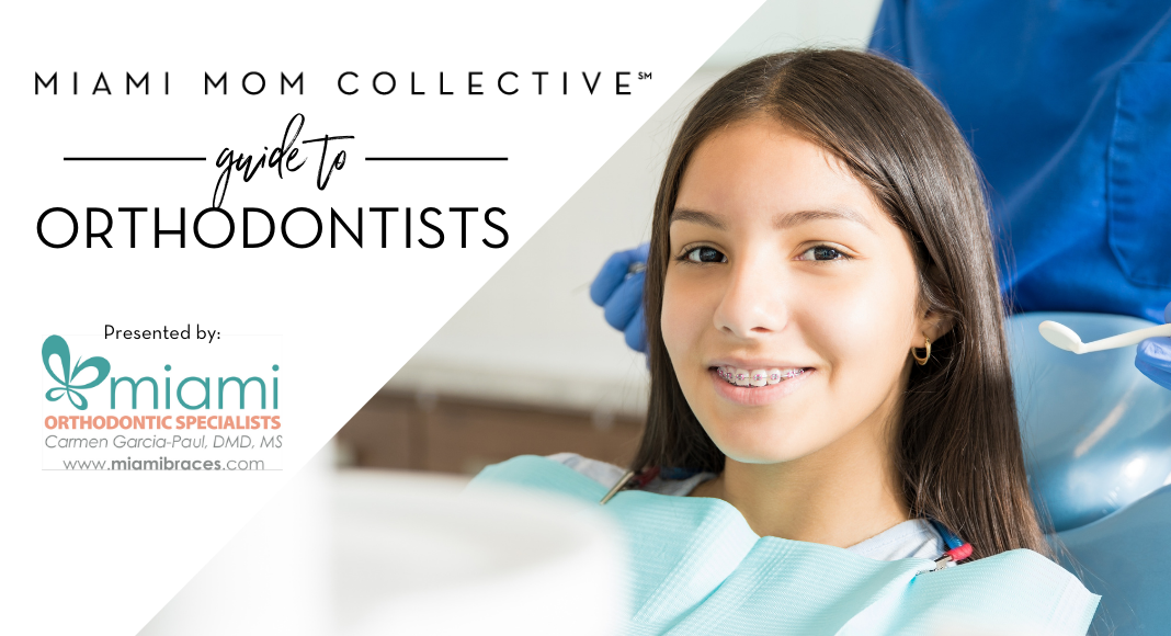 The Miami Mom Collective's Guide to the Best Miami Orthodontists