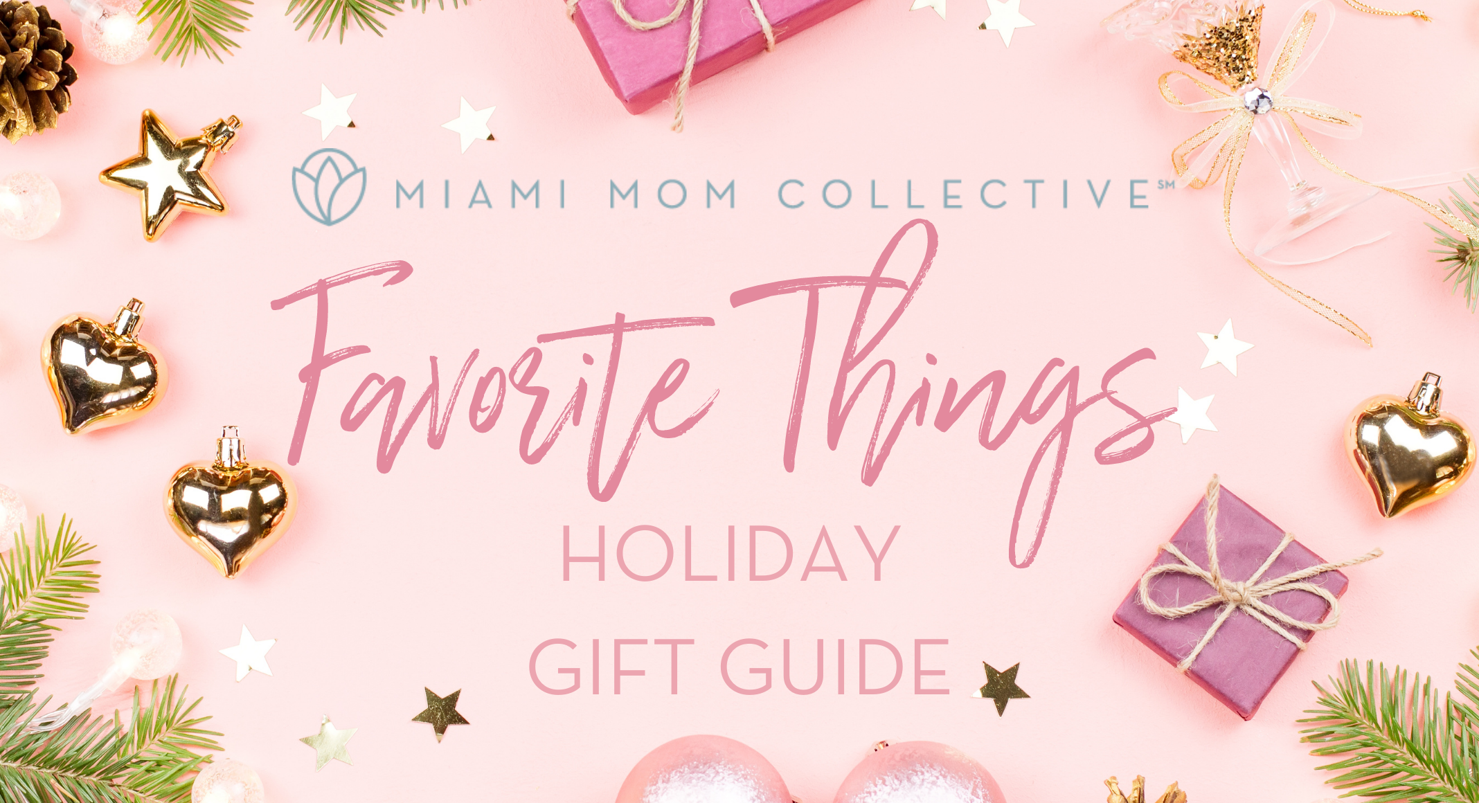 2020 Favorite Things Holiday Gift Guide | Miami Mom Collective