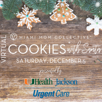 Miami Mom Collective UHealth Jackson Urgent Care Cookies with Santa