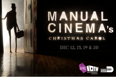 South Miami-Dade Cultural Arts Center Manual Cinema's Christmas Carol Ultimate Holiday Events & Activities Guide Lynda Lantz Contributor Miami Mom Collective