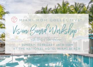 Miami Mom Collective Vision Board Workshop February 28 Illiett Chasinbalance National Hotel