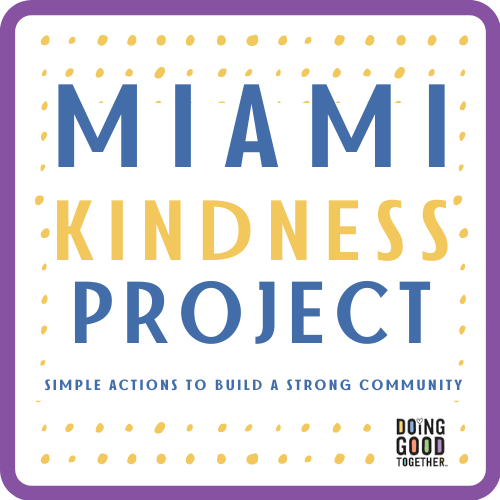 Miami Kindness Project Miami Mom Collective Doing Good Together