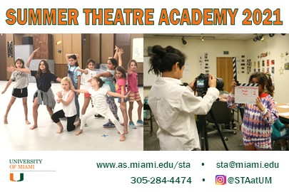 Summer Theatre Academy at the University of Miami 2021 Summer Camp Guide Lynda Lantz Contributor Miami Mom Collective