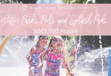 Miami Mom Collective Splash Pads Guide