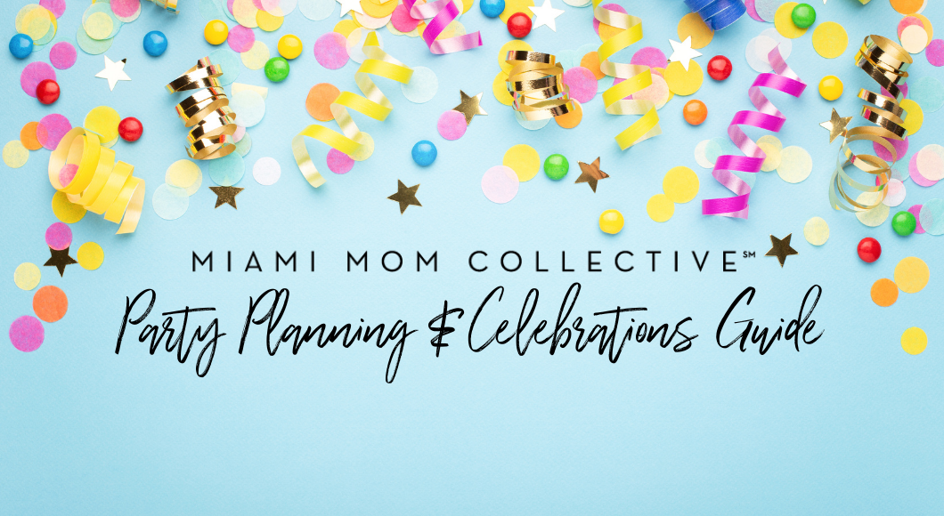 Party Planning Guide: Best Miami Party Planners, Venues & Vendors Miami Mom Collective